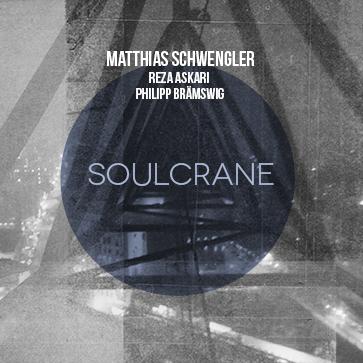 Matthias Schwengler Trio - Soulcrane