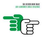 Jan Schreiner Large Ensemble  - You better look twice